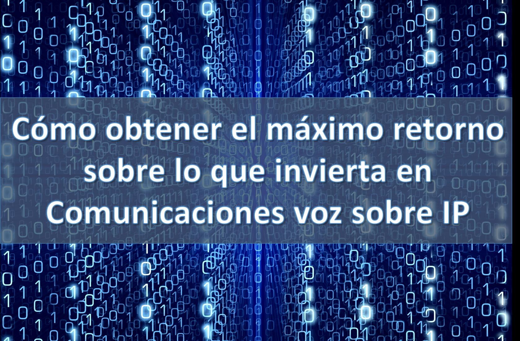 Comunicaciones Voz Sobre IP para Empresas en Madrid