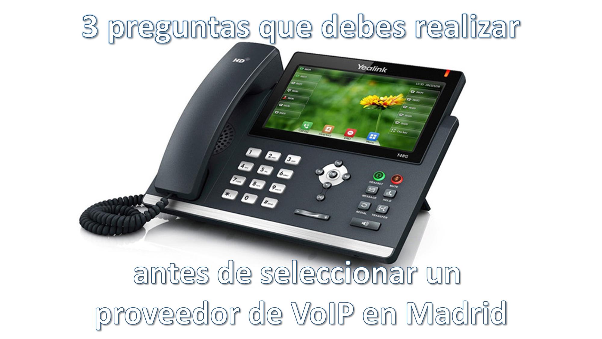 Proveedor de VoIP en Madrid