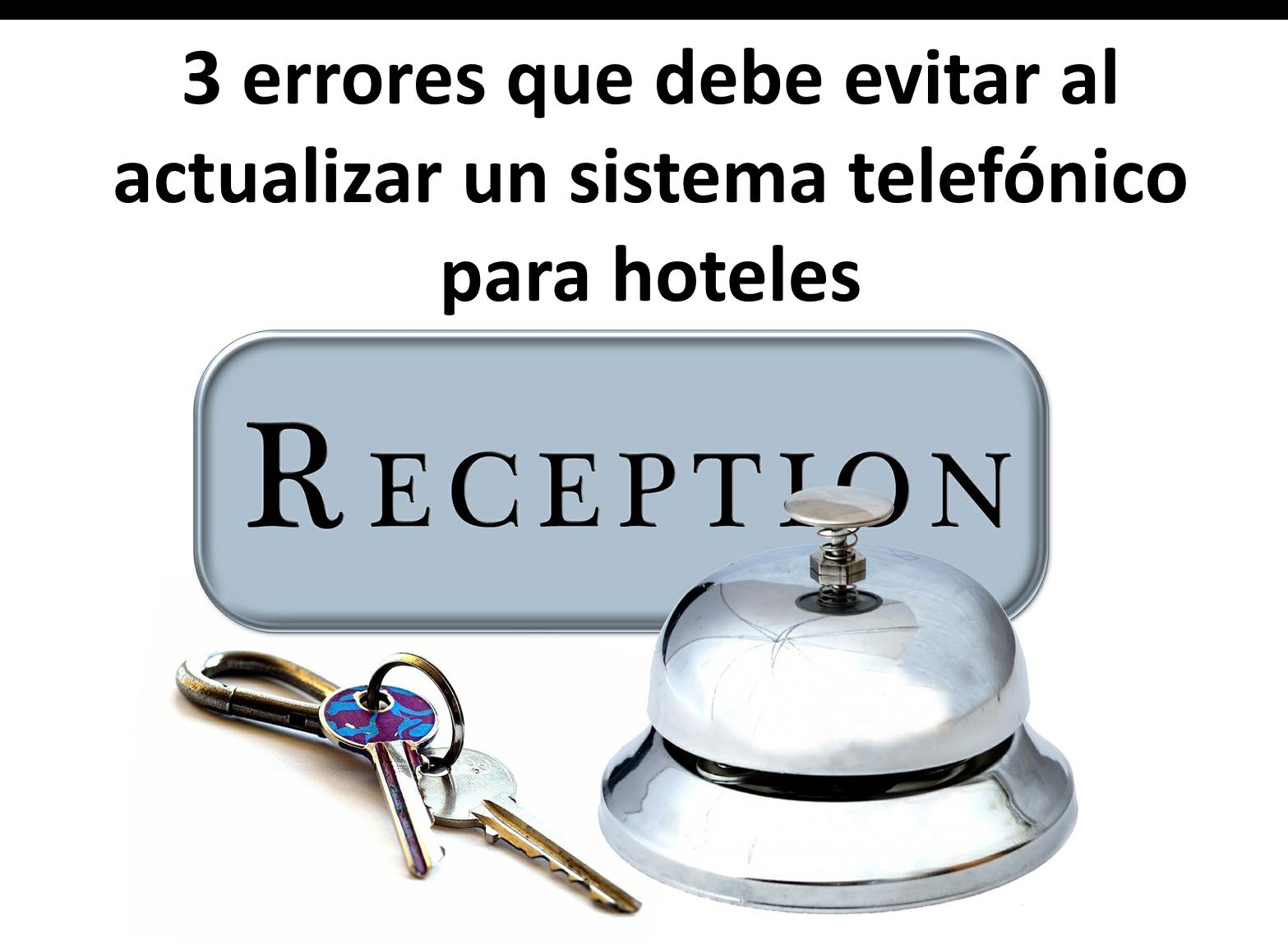 sistema telefónico para hoteles